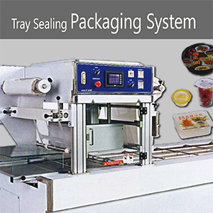 Tray Sealing Packaging System
